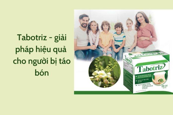 Tabotriz - giải pháp hiệu quả cho người bị táo bón