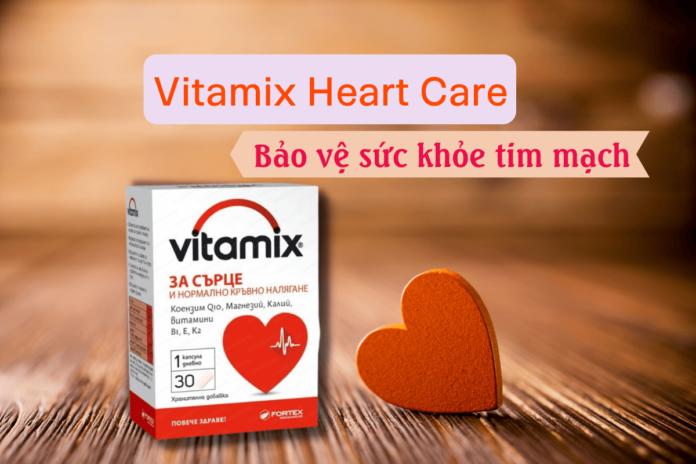 Thực phẩm chức năng Vitamix Heart Care - bảo vệ sức khỏe tim mạch